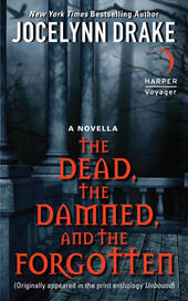 The Dead, the Damned, and the Forgotten