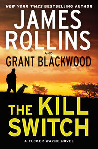 Ebook in inglese Kill Switch Blackwood, Grant , Rollins, James