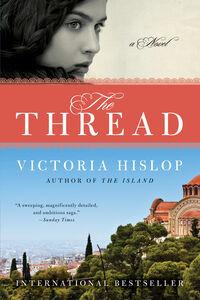 Foto Cover di The Thread, Ebook inglese di Victoria Hislop, edito da HarperCollins