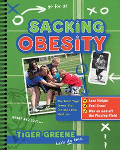 Foto Cover di Sacking Obesity, Ebook inglese di Tiger Greene, edito da HarperCollins