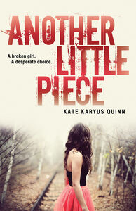 Foto Cover di Another Little Piece, Ebook inglese di Kate Karyus Quinn, edito da HarperCollins