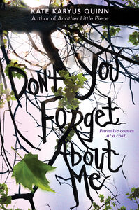 Foto Cover di (Don't You) Forget About Me, Ebook inglese di Kate Karyus Quinn, edito da HarperCollins