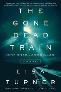 Foto Cover di Gone Dead Train, Ebook inglese di Lisa Turner, edito da HarperCollins