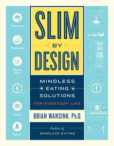 Foto Cover di Slim by Design, Ebook inglese di Brian Wansink, edito da HarperCollins