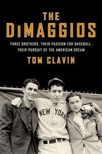 Foto Cover di The DiMaggios, Ebook inglese di Tom Clavin, edito da HarperCollins
