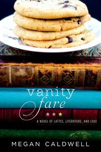 Foto Cover di Vanity Fare, Ebook inglese di Megan Caldwell, edito da HarperCollins