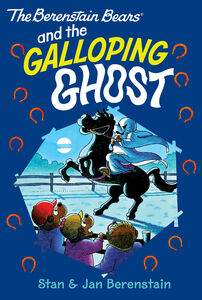 Foto Cover di The Berenstain Bears and the Galloping Ghost, Ebook inglese di Jan Berenstain,Stan Berenstain,Jan Berenstain,Stan Berenstain, edito da HarperCollins
