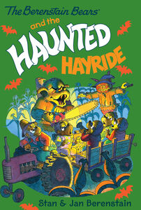 Foto Cover di The Berenstain Bears and the Haunted Hayride, Ebook inglese di Jan Berenstain,Stan Berenstain,Jan Berenstain,Stan Berenstain, edito da HarperCollins