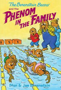 Foto Cover di The Berenstain Bears and the Phenom in the Family, Ebook inglese di Jan Berenstain,Stan Berenstain,Jan Berenstain,Stan Berenstain, edito da HarperCollins