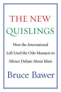 Foto Cover di The New Quislings, Ebook inglese di Bruce Bawer, edito da HarperCollins