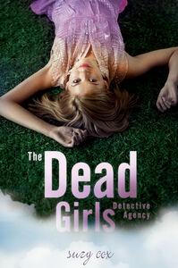 Foto Cover di The Dead Girls Detective Agency, Ebook inglese di Suzy Cox, edito da HarperCollins
