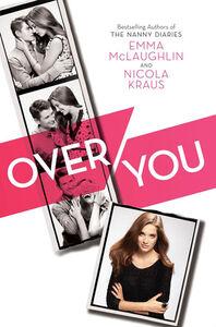 Foto Cover di Over You, Ebook inglese di Nicola Kraus,Emma McLaughlin, edito da HarperCollins