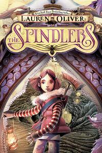 Foto Cover di The Spindlers, Ebook inglese di Iacopo Bruno,Lauren Oliver, edito da HarperCollins
