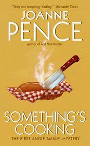 Foto Cover di Something's Cooking, Ebook inglese di Joanne Pence, edito da HarperCollins