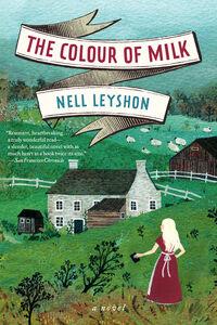 Foto Cover di The Colour of Milk, Ebook inglese di Nell Leyshon, edito da HarperCollins