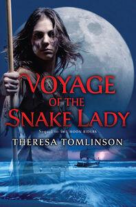 Foto Cover di Voyage of the Snake Lady, Ebook inglese di Theresa Tomlinson, edito da HarperCollins