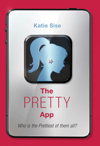 Foto Cover di The Pretty App, Ebook inglese di Katie Sise, edito da HarperCollins