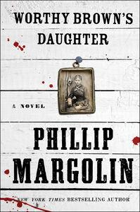 Foto Cover di Worthy Brown's Daughter, Ebook inglese di Phillip Margolin, edito da HarperCollins