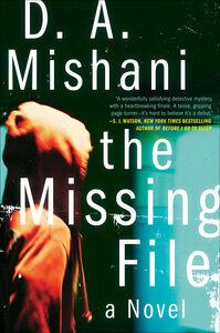 Foto Cover di The Missing File, Ebook inglese di D. A. Mishani, edito da HarperCollins