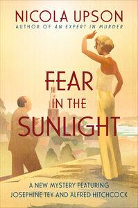 Foto Cover di Fear in the Sunlight, Ebook inglese di Nicola Upson, edito da HarperCollins