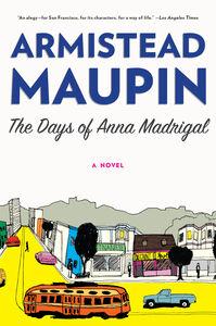 Foto Cover di The Days of Anna Madrigal, Ebook inglese di Armistead Maupin, edito da HarperCollins