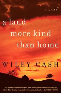 Foto Cover di A Land More Kind Than Home, Ebook inglese di Wiley Cash, edito da HarperCollins