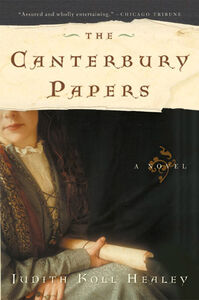 Foto Cover di The Canterbury Papers, Ebook inglese di Judith Koll Healey, edito da HarperCollins