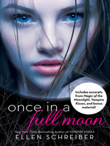 Ebook in inglese Once in a Full Moon with Bonus Material Schreiber, Ellen