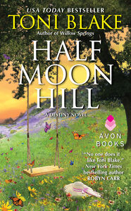 Foto Cover di Half Moon Hill, Ebook inglese di Toni Blake, edito da HarperCollins