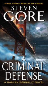 Foto Cover di A Criminal Defense, Ebook inglese di Steven Gore, edito da HarperCollins
