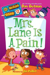 Ebook in inglese My Weirder School #12: Mrs. Lane Is a Pain! Gutman, Dan