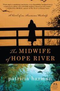 Foto Cover di The Midwife of Hope River, Ebook inglese di Patricia Harman, edito da HarperCollins