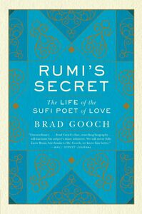 Ebook in inglese Rumi's Secret Gooch, Brad