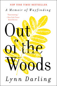 Foto Cover di Out of the Woods, Ebook inglese di Lynn Darling, edito da HarperCollins