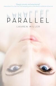 Foto Cover di Parallel, Ebook inglese di Lauren Miller, edito da HarperCollins