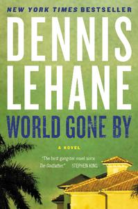 Ebook in inglese World Gone By Lehane, Dennis