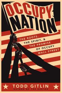 Foto Cover di Occupy Nation, Ebook inglese di Todd Gitlin, edito da HarperCollins