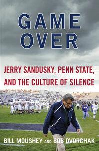Foto Cover di Game Over, Ebook inglese di Robert Dvorchak,Bill Moushey, edito da HarperCollins