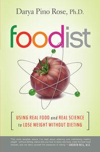 Foto Cover di Foodist, Ebook inglese di Darya Pino Rose, edito da HarperCollins