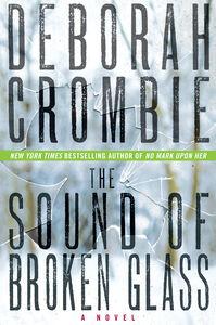 Foto Cover di The Sound of Broken Glass, Ebook inglese di Deborah Crombie, edito da HarperCollins