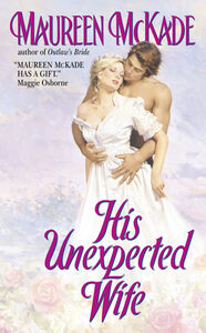 Foto Cover di His Unexpected Wife, Ebook inglese di Maureen McKade, edito da HarperCollins