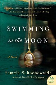 Foto Cover di Swimming in the Moon, Ebook inglese di Pamela Schoenewaldt, edito da HarperCollins