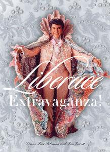 Foto Cover di Liberace Extravaganza!, Ebook inglese di Jan Jewett,Connie Furr Soloman, edito da HarperCollins