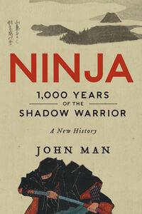 Foto Cover di Ninja, Ebook inglese di John Man, edito da HarperCollins