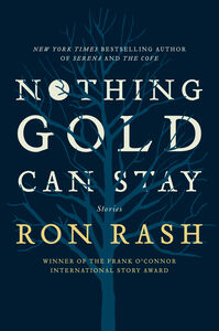 Foto Cover di Nothing Gold Can Stay, Ebook inglese di Ron Rash, edito da HarperCollins