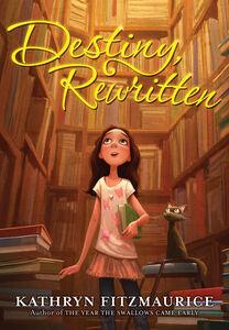 Foto Cover di Destiny, Rewritten, Ebook inglese di Kathryn Fitzmaurice, edito da HarperCollins