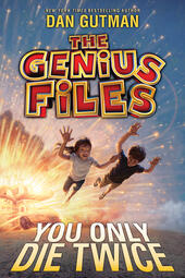 The Genius Files #3: You Only Die Twice