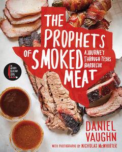 Foto Cover di The Prophets of Smoked Meat, Ebook inglese di Daniel Vaughn, edito da HarperCollins