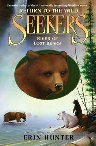Foto Cover di River of Lost Bears, Ebook inglese di Erin Hunter, edito da HarperCollins