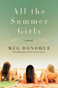 Foto Cover di All the Summer Girls, Ebook inglese di Meg Donohue, edito da HarperCollins